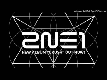2NE1- Crush (Official Instrumental)